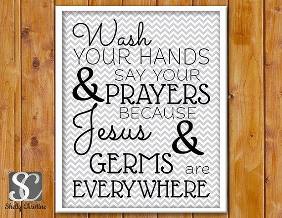 Instant Download Wash Your Hands And Say Your Prayers
