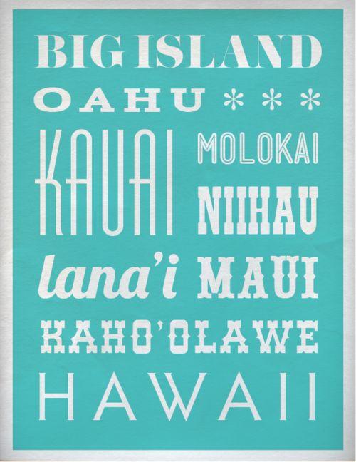 Visit all the major Hawaiian Islands: The Big Island of Hawaii, Oahu, Maui, Kauai, Molokai, Lana'i. (Exceptions: Niʻihau and Kahoʻolawe.)