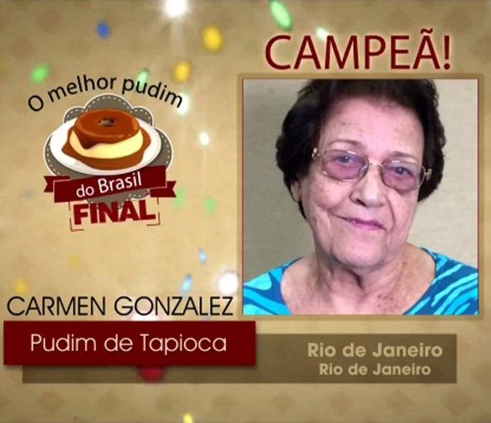 Pudim de Tapioca da Carmem Gonzalez é o campeão (Foto: TV Globo)
