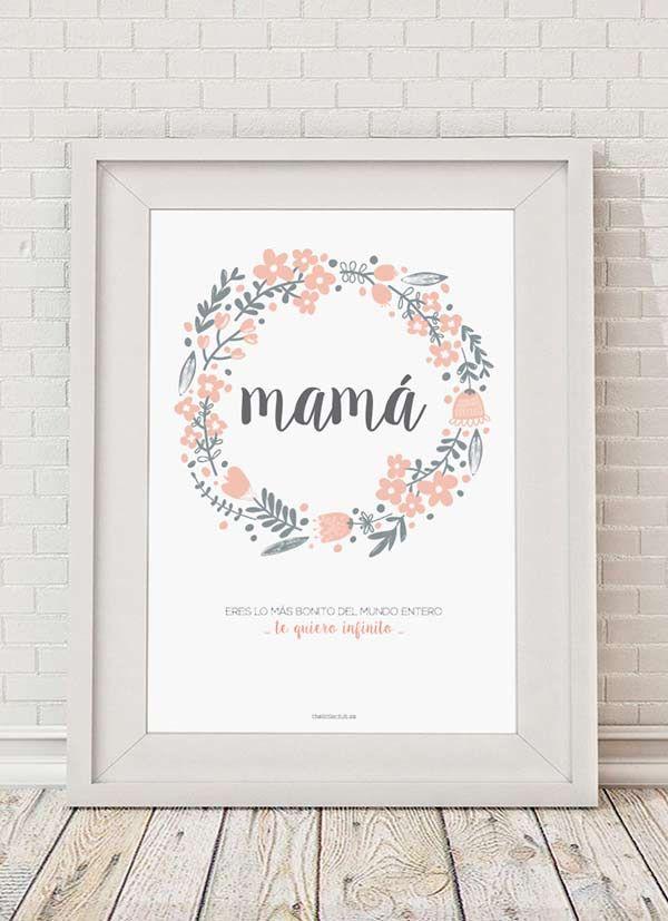 descargable-lamina-dia-madre. El descargable más bonito para la mamá más bonita del mundo entero, nuestro regalo para el Día de la Madre.