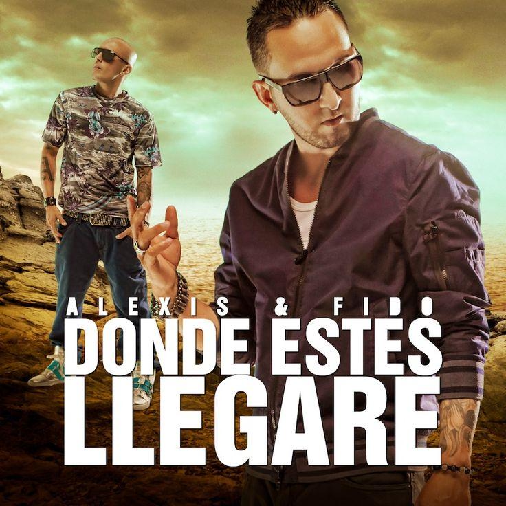 "Alexis & Fido Launch Their Music Video ""Donde Estes Llegare"" on #VEVO / #Reggaeton #Latin"