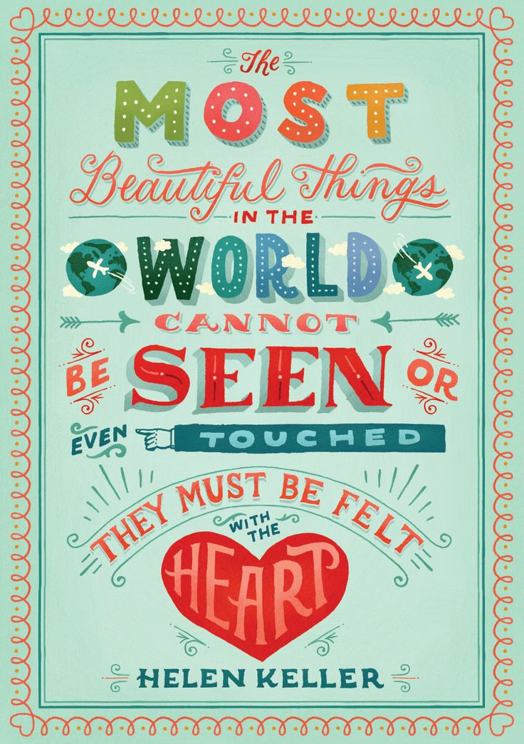 """""""The most beautiful things in the world cannot be seen even touched they must be felt with the heart."""" Helen Keller   Wonderful poster from Scholastic #classroomdecor"""
