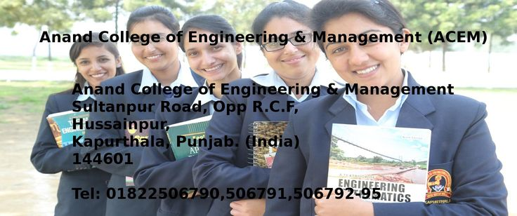 Civil Engineering, Mechanical Engineering, CSE and ECE provided by Anand College of Engineering & Management (ACEM)is the best engineering colleges in Punjab Kapurthala.There are many Engineering & Management college's in Punjab but ACEM is the most reputed, prestigious College for Engineering in Punjab and Kapurthala.