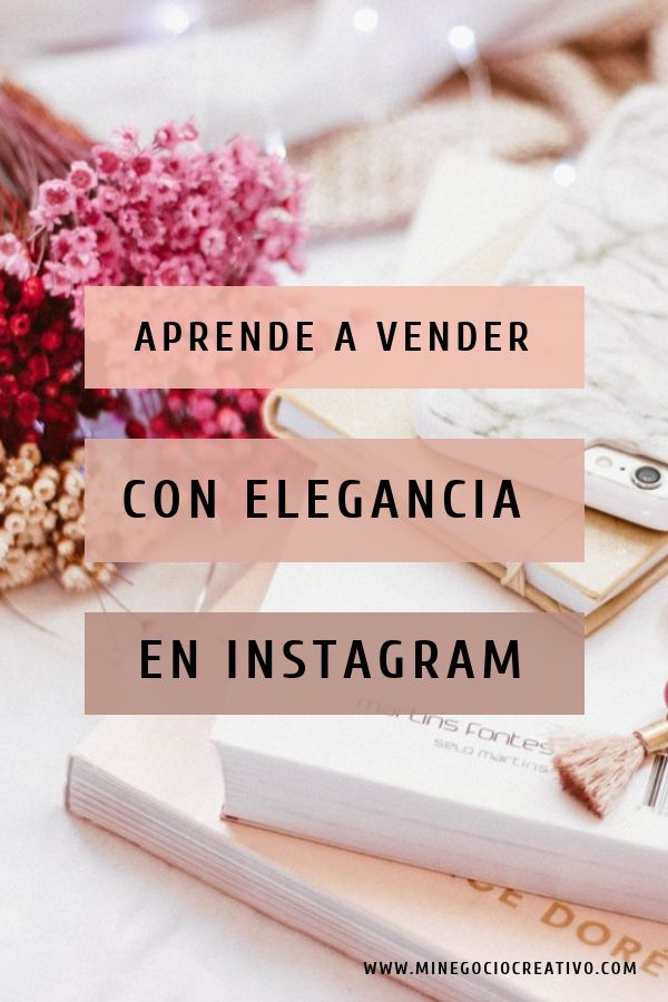 Vende con elegancia en Instagram #redessociales #s…