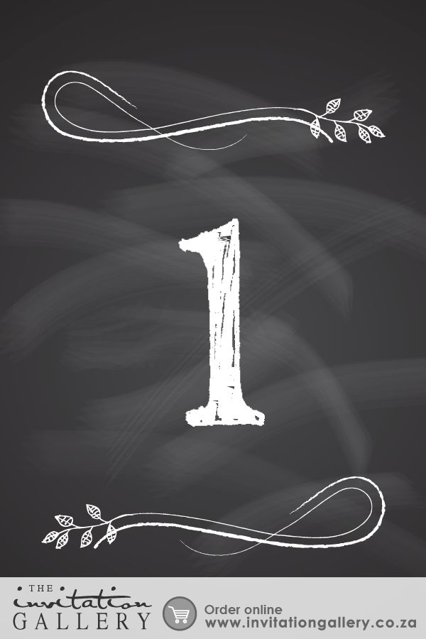 Table number with chalkboard fonts and textures • Colours and text are customisable • Order at: http://www.invitationgallery.co.za/wedding-invitations-and-stationery/details/ING001-011