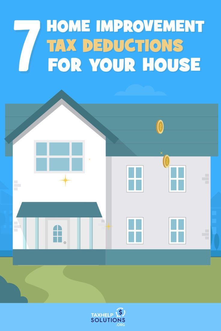 7 Home Improvement Tax Deductions Infographic Tax Deductions