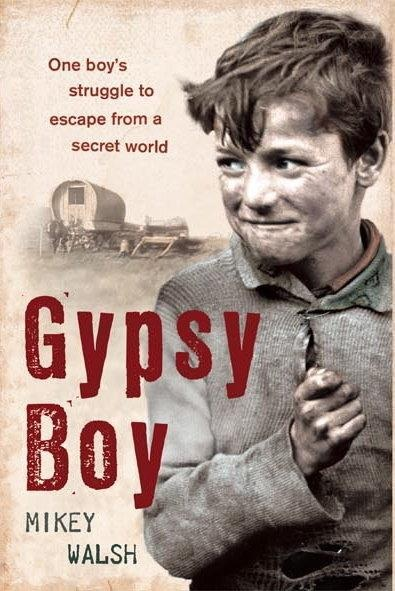 Gypsy Boy - Mikey Walsh 1st edition