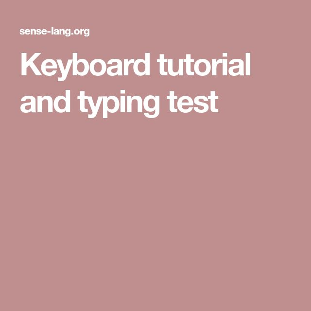 Keyboard tutorial and typing test