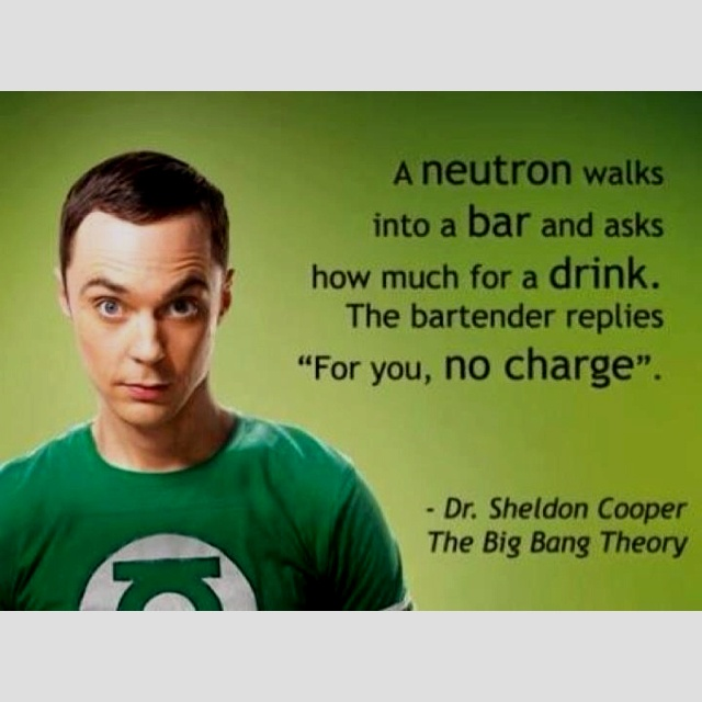 I love Sheldon!!!!!!: Geek Humor, Science Jokes, Nerd Jokes, Bangs Theory, Chemistry Humor, Funny, Science Humor, Big Bangs, Chemistry Jokes