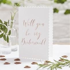 Rose Gold Will You Be My Bridesmaid Card- Beautiful Botanics