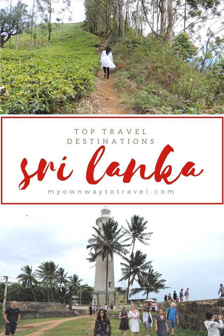 Top Travel Destinations In Sri Lanka My Own Way To Travel Top Travel Destinations Travel Destinations Asia Travel