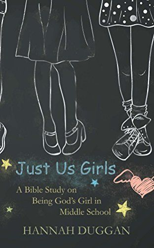 Just Us Girls: A Bible Study on Being God's Girl in Middle School by Hannah Duggan http://www.amazon.com/dp/B00PVQYD7E/ref=cm_sw_r_pi_dp_Fm9Ivb11MZGVJ