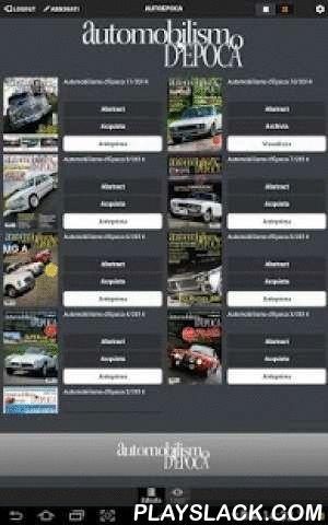 Automobilismo D'epoca  Android App - playslack.com , Nata nel 2003, è subito un successo. Il riconoscimento dei maggiori esperti del settore e l'apprezzamento dei lettori hanno convinto la Casa editrice a farlo diventare prima un bimestrale e, a partire dal 2006, un mensile.Automobilismo d'Epoca oltre ad offrire un'accurata selezione di vetture d'epoca (con ampio spazio alle immagini e agli approfondimenti tecnici) si presenta come un prezioso prontuario con guide all'acquisto, suggerimenti…