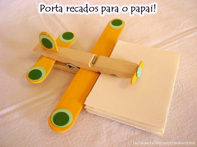 Planeta Atividades: Lembrança para o dia dos pais: porta-recados feito com reciclagem de pregador e palito de picolé!