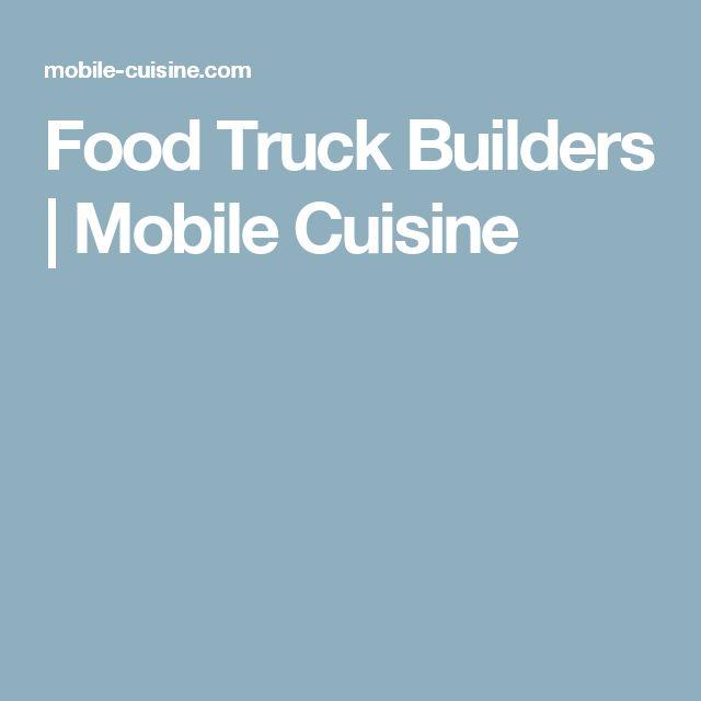 Food Truck Builders | Mobile Cuisine