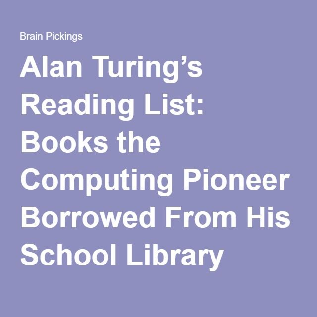 Alan Turing's Reading List: Books the Computing Pioneer Borrowed From His School Library