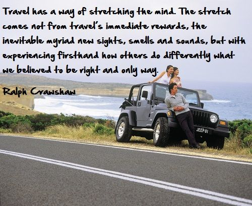 Travel has many ways of stretching the mind...