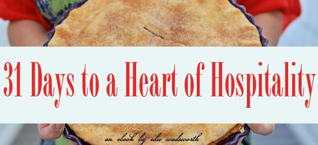 31 Days to a Heart of Hospitality | life in grace