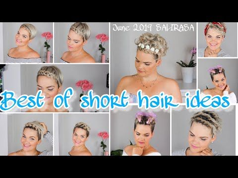 Short Hair Inspiration | BEST OF JUNE 2019 | Salirasa – YouTube