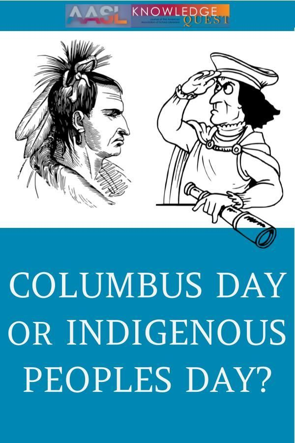 Columbus Day Or Indigenous Peoples Day Indigenous Peoples Day Indigenous Peoples Trade Books
