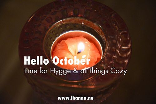 Hello October, time for hygge, a blog post from iHanna #danish #hygge
