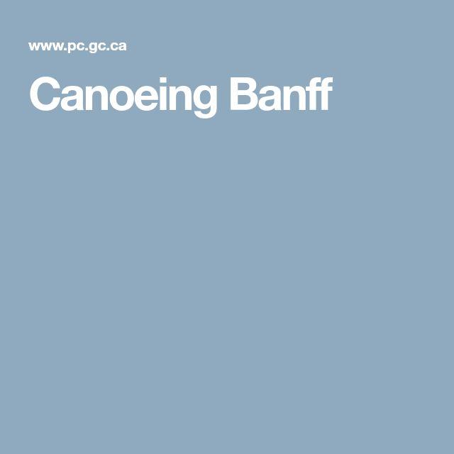 Canoeing Banff