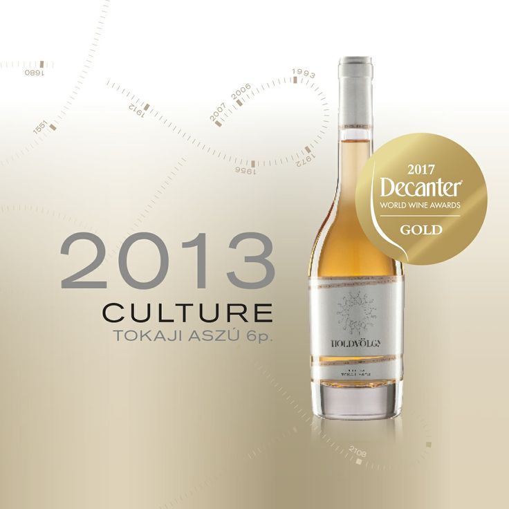 HOLDVÖLGY success at the world's most prestigious wine competition:  a score of 95/100 and a Gold Medal awarded to HOLDVÖLGY Culture 2013 6p Tokaji Aszú   The HOLDVÖLGY Culture 2013 Tokaji Aszú has won a Gold Medal at the London Decanter World Wine Awards 2017, the largest global wine competition, where the best wines were selected from 17,200 entries by a 219 strong jury comprising top international wine experts.  HOLDVÖLGY Culture 2013 has received 95 points out of a maximum score of 100…