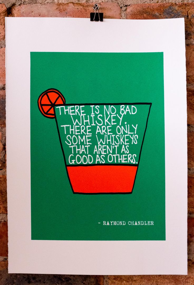 There Is No Bad Whiskey Raymond Chandler Film Noir Quote Print - Hand-Pulled Screenprint. by walltowallprintshop on Etsy https://www.etsy.com/listing/189225347/there-is-no-bad-whiskey-raymond-chandler