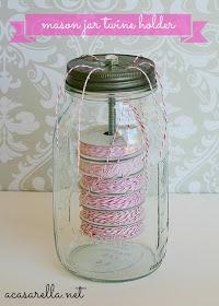 'A Casarella: Mason Jar Twine Holders