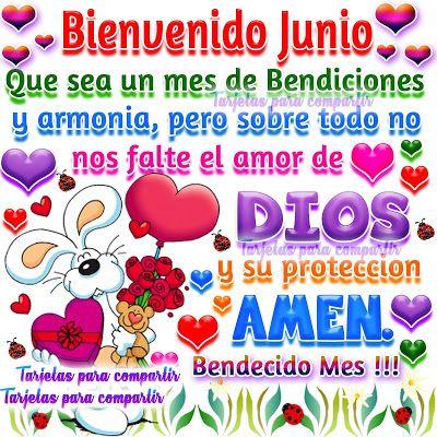 Bienvenido Junio ... Que sea un mes de Bendiciones y armonía, pero sobre todo no nos falte el amor de Dios y su protección ... Amen. Bendecido Mes !!!