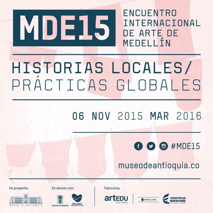 El 6 de noviembre de 2015 será inaugurado en el Museo el Encuentro Internacional de Arte de Medellín, MDE15.
