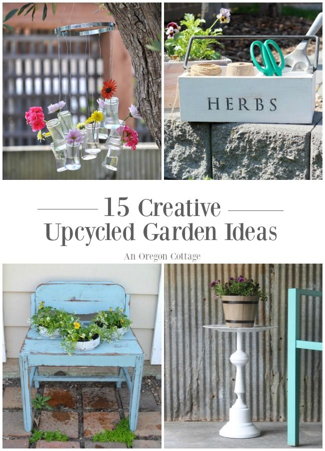 185 best garden junking images on pinterest garden ideas for Upcycled garden projects from junk