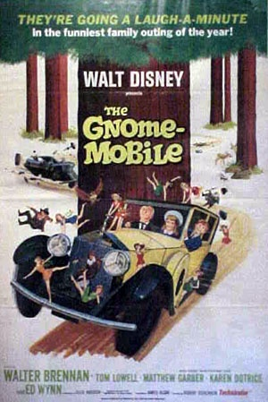 In the gnome-mobile, in the gnome-mobile, we're riding along in the gnome-mobile. Sooner or later we feel that we'll, find where they live in the...