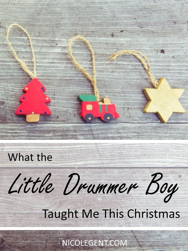 What the Little Drummer Boy Taught Me this Christmas