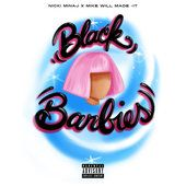Black Barbies  Nicki Minaj & Mike Will Made-It