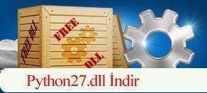 Python27.dll İndir - Python27.dll Hatası Çözümü
