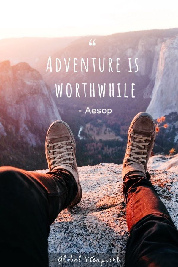 The best travel quotes can offer guidance wanderlust and