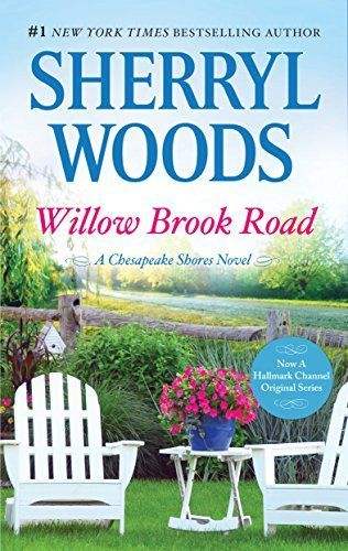 Sherryl Woods - Willow Brook Road / #awordfromJoJo #ContemporaryRomance #SherrylWoods