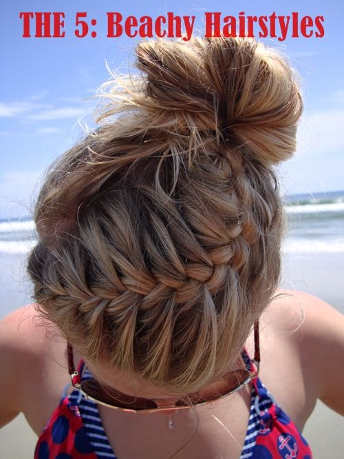 THE 5: Beachy Hairstyles