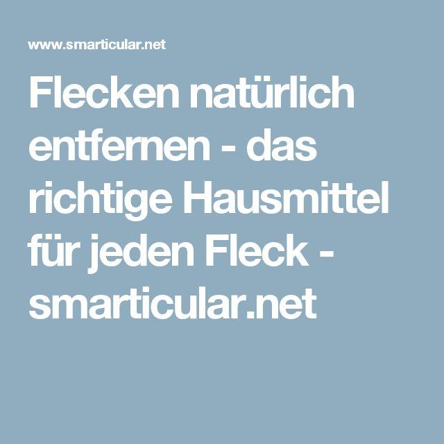 Flecken natürlich entfernen - das richtige Hausmittel für jeden Fleck - smarticular.net