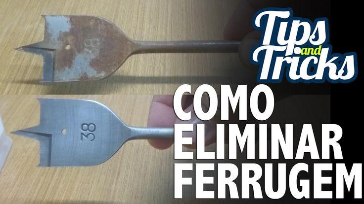 COMO TIRAR FERRUGEM DAS FERRAMENTAS TIPs and TRICKs