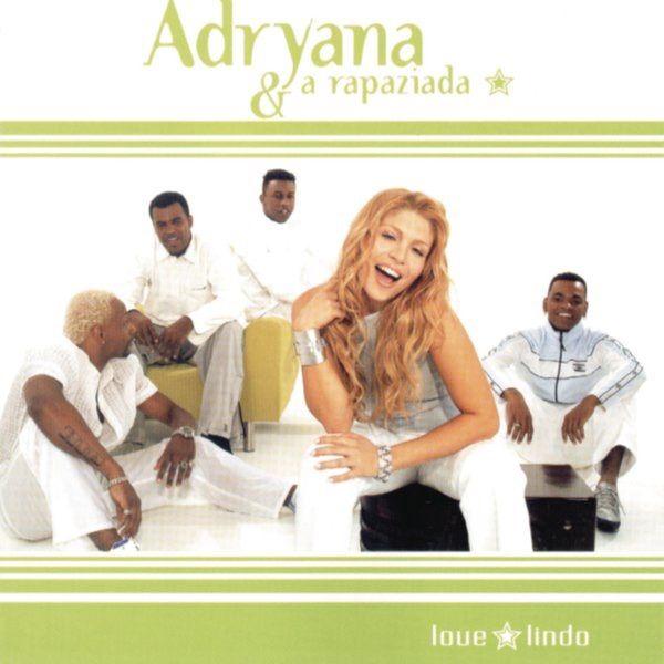 Love Lindo By Adryana E A Rapaziada Sponsored Adryana