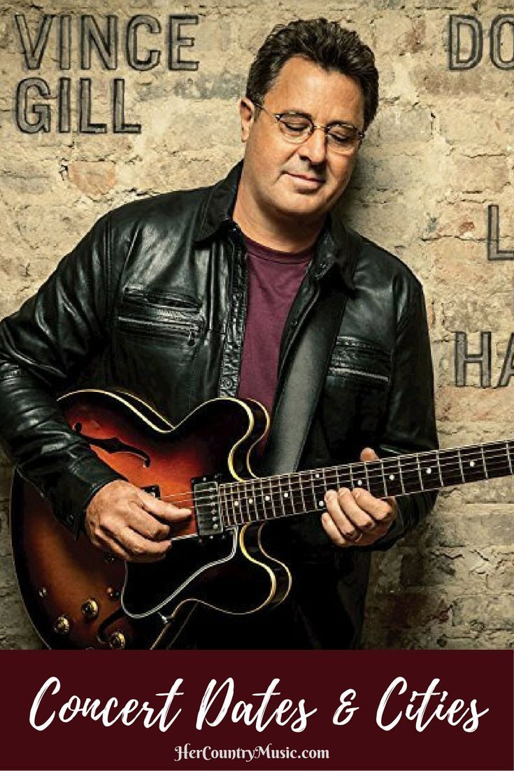 Get the latest Vince Gill tour dates, cities, tickets and other concert news. You'll also find some of our fave Vince Gill quotes and lyrics… and little known facts.