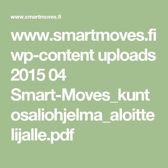www.smartmoves.fi wp-content uploads 2015 04 Smart-Moves_kuntosaliohjelma_aloittelijalle.pdf