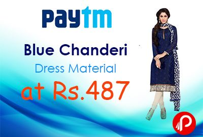 Paytm offers Sareemall Blue Chanderi Dress material at Rs. 487 after Cashback. Length Details Top-1.90 Mtr; Bottom-1.95 Mtr; Dupatta-2.20 Mtr, Stitched Type Unstitched, Wash care Dry Clean, Color Blue, Size null, Material Chanderi, Type Filter Unstitched. Paytm Coupon Code – WEEK35   http://www.paisebachaoindia.com/blue-chanderi-dress-material-at-rs-487-paytm/
