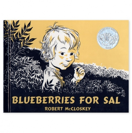 Blueberries for Sal - One of my favorites for the last 50 years.