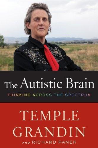 The Autistic Brain: Thinking Across the Spectrum by Temple Grandin, http://www.amazon.com/dp/0547636458/ref=cm_sw_r_pi_dp_eFMprb03XB243