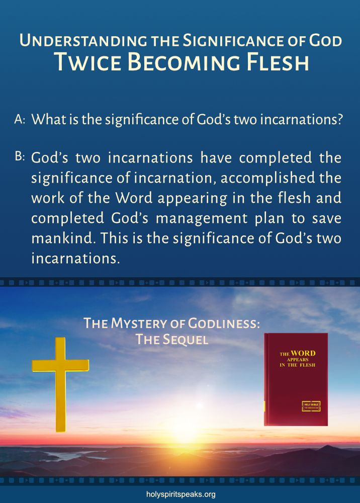 A Hymn Of God S Words The Significance Of God S Two Incarnations The Church Of Almighty God Knowing God Word Of God Get Closer To God