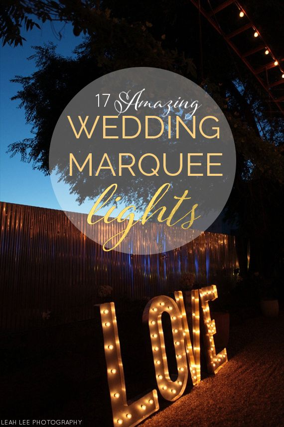 17 Amazing Wedding Marquee Lights