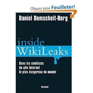 Inside wikileaks, Daniel Domscheit-Berg, Grasset, 2011, 280 p.  Témoignage de…